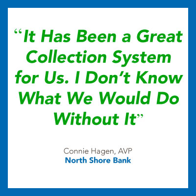 Collection compliance quote from North Shore Bank.
